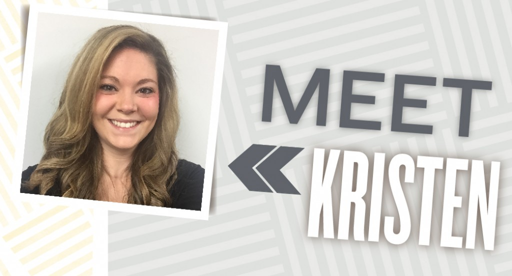 Meet The Team: Kristen