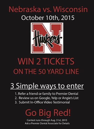 Premier Dental Husker Ticket Giveaway! - Contest Omaha NE