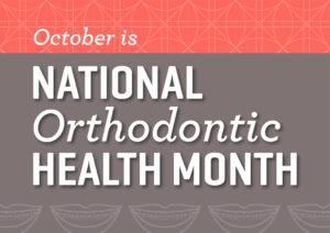 Nathan Davis Orthodontic Health Month